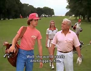 30 Quotes from ... Caddyshack Quotes