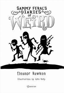 Sammy Feral's Diaries of Weird - Scholastic Shop