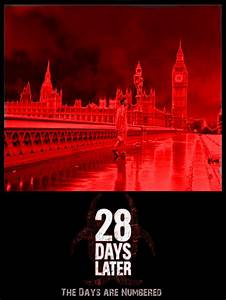 28 Days Later Poster by Sunlandictwin on DeviantArt