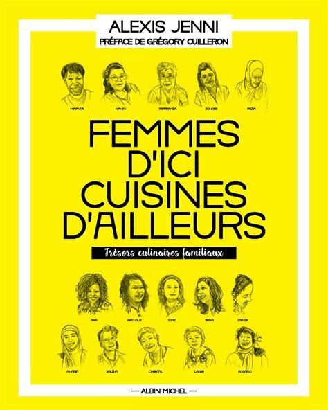 livre cuisine v arienne sortie du livre quot femmes d 39 ici cuisines d 39 ailleurs quot d