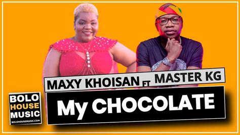 Contact khoisan maxy on messenger. Maxy Khoisan - My Chocolate (feat. Master KG) - Grandavibes