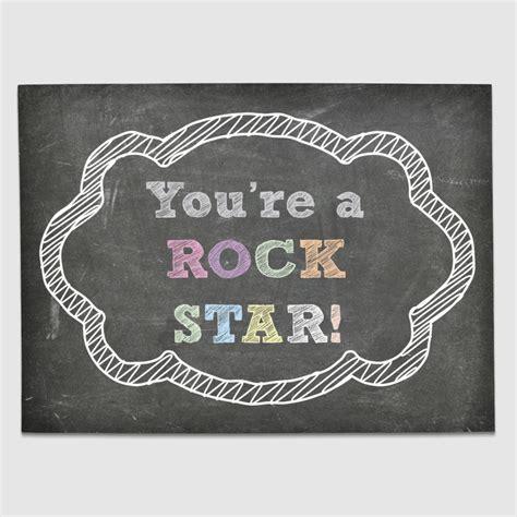 You're A Rockstar Chalkboard
