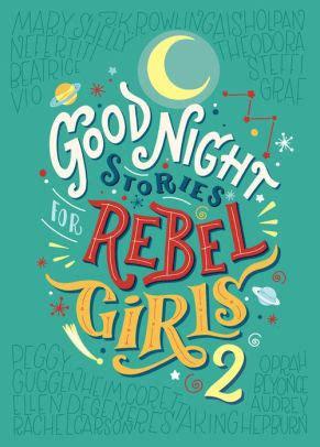good night stories  rebel girls   elena favilli