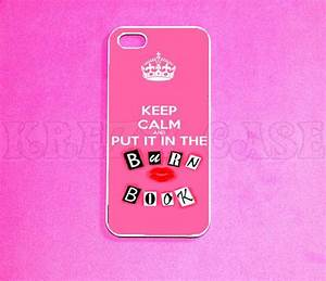 iPhone 5s case, Iphone 5 Case, Keep calm burn book iphone ...