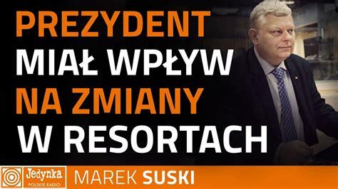 Suski Nie Będzie Ministrów, Których Atakowała Opozycja