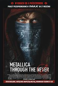 Metallica: Through the Never (2013) - Filmweb