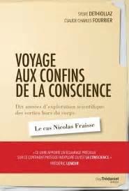 Voyage Aux Confins De La Conscience  Sylvie Dethiollaz