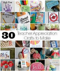 30 Crafts to Make for Teacher Appreciation Week Make and