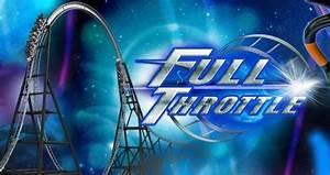 Full Throttle - Six Flags Magic Mountain - The Coaster Critic