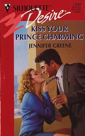 Kiss Your Prince Charming By Jennifer Greene Fictiondb