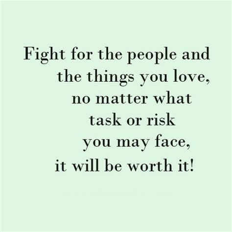 Fight For What You Love Quotes Delectable Brainy Quotes Fighting For Love  Fighting For Love Quotes Like