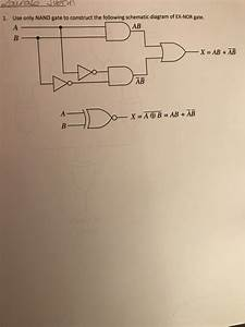 Solved  1  Use Only Nand Gate To Construct The Following S