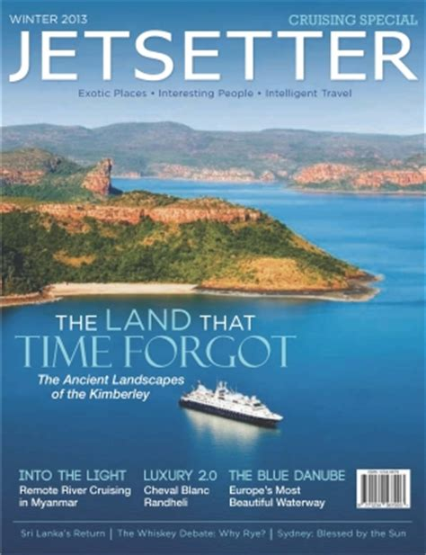 Jetsetter Magazine Winter 2013 issue Get your digital copy