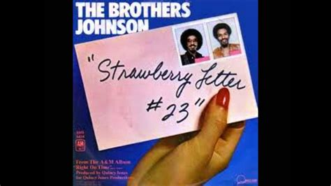 the brothers johnson strawberry letter 23 the brothers johnson strawberry letter 23 25143