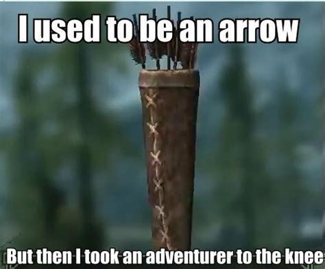 Arrow To The Knee Meme - image 210526 i took an arrow in the knee know your meme