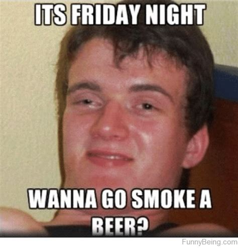 Memes About Friday - 39 most funniest friday meme for weekend party picsmine