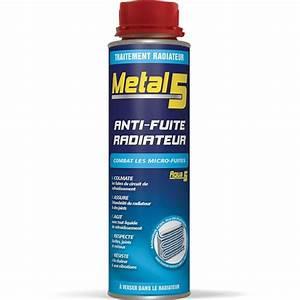 Reparation Fuite Climatisation Voiture : anti fuite radiateur metal5 300 ml ~ Gottalentnigeria.com Avis de Voitures