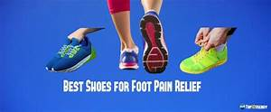 Top 10 Best Shoes For Foot Pain Relief  U2013 2020 Reviews  U0026 Guide