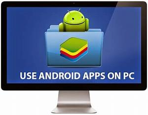 Android App Download : how to install android apps and games on pc and mac appsforwindows ~ Eleganceandgraceweddings.com Haus und Dekorationen