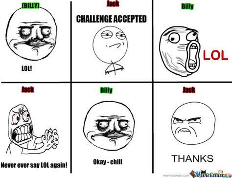 Lol Guy Meme - when a random guy says lol by msandersen meme center