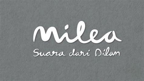 Tonton Film Milea Suara Hati Dilan Full Movie, Ini Cara ...
