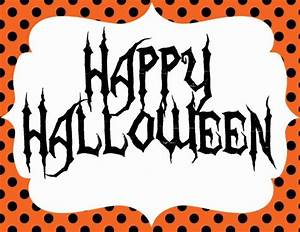 5 Best Images of Free Printable Happy Halloween Sign ...