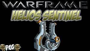 Warframe 125 Helios Sentinel YouTube