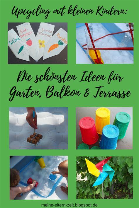 Upcycling Ideen Garten by Unsere Liebsten Diy Upcycling Ideen Mit Kleinen Kindern