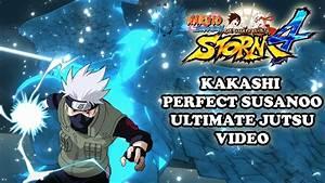 Naruto Shippuden Ultimate Ninja Storm 4 Kakashi Perfect ...