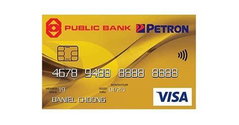 Fri, jul 30, 2021, 4:00pm edt Public Bank Petron Visa Gold Credit Card Offers 30% Petrol Cashback