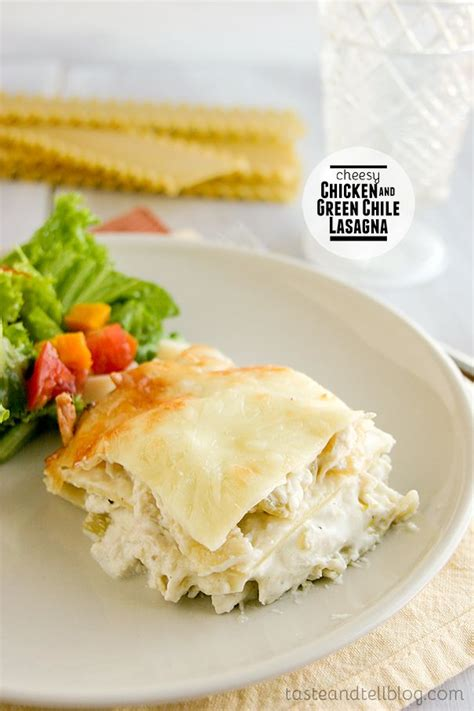 Green Chili Chicken and Cheesy Lasagna