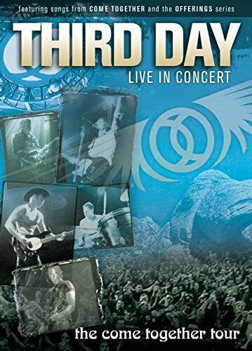 Third Day Live in Concert: The Come Together Tour (DVD ...