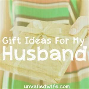 Gift Ideas For My Husband Archives Unveiled Wife