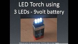 Led Torch Using 3 Leds And 9 Volt Battery