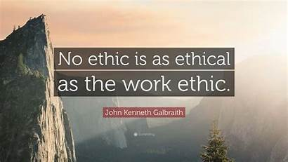 Ethic Ethical John Kenneth Galbraith Quote Wallpapers