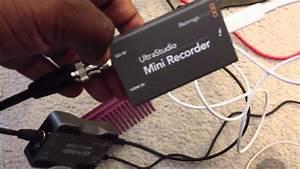 Blackmagic Design Ultrastudio Mini Recorder Review Part 2