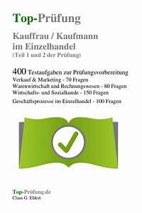 Kauffrau Im Einzelhandel : top pr fung kauffrau kaufmann im einzelhandel 400 fragen zur absc ~ Eleganceandgraceweddings.com Haus und Dekorationen