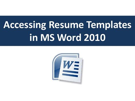 Resume Template For Word 2010 by Accessing Resume Templates In Word 2010