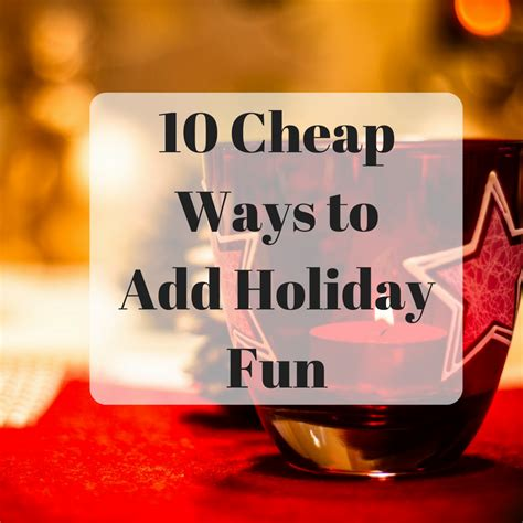 A Little Time And A Keyboard 10 Cheap Ways To Add Holiday