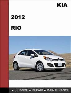 Kia Rio 2012 Factory Service Repair Manual Download
