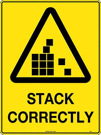 Caution Stack Correctly Signs Safety Hazard