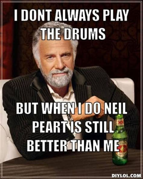 Neil Peart Meme - 1829 best images about rush the greatest band on earth on pinterest moving pictures classic