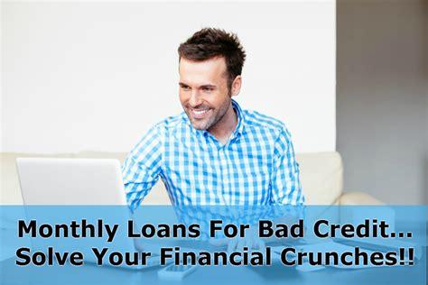 vital advantages  enjoy  monthly loans  bad credit