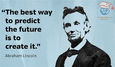 The Best Way To Predict The Future Is To Create It Pooriast
