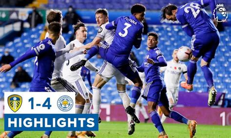 Highlights | Leeds United 1-4 Leicester City | 2020/21 ...