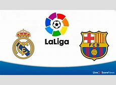 Real Madrid vs Barcelona Preview and Prediction Live
