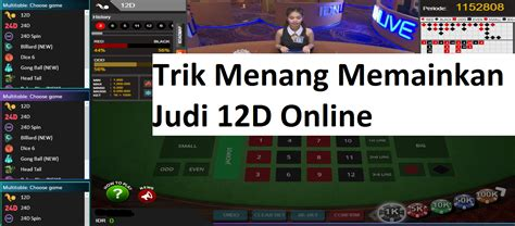 Trik Menang Memainkan Judi 12D Online - goldencrestlodge.com