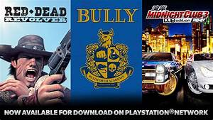 Bully, Red Dead Revolver, and Midnight Club 3: Dub Edition ...