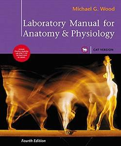 9780321571809  Laboratory Manual For Anatomy  U0026 Physiology