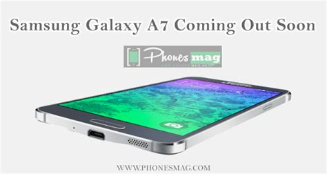 samsung new phone coming soon new samsung phones coming out in 2015